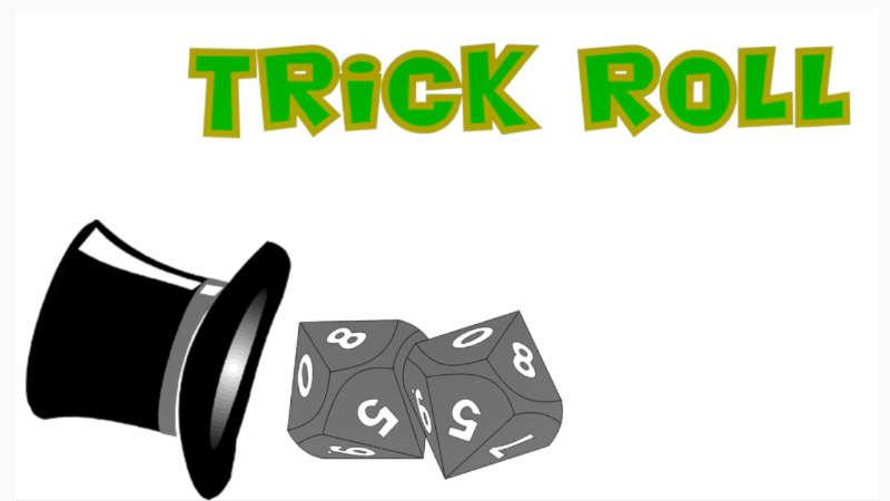 trick-roll-showcard