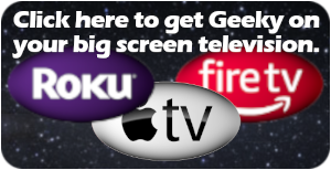 Get Geeky Side TV on your big screen television